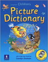 Longman Children's Picture Dictionary with CDs: With Songs and Chants【小学生にオススメ 英語教材】