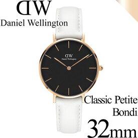 ダニエルウェリントン 腕時計 クラシックペティット 32mm ボンダイ ブラック ローズゴールド ホワイト レディース Daniel Wellington DW00100283 安心の正規品・2年保証 代引手数料無料 送料無料 あす楽 即納可能