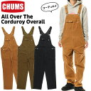 チャムス / CHUMS オール オーバー ザ コーデュロイ オーバーオール All Over The Corduroy Overall (カバーオール) …