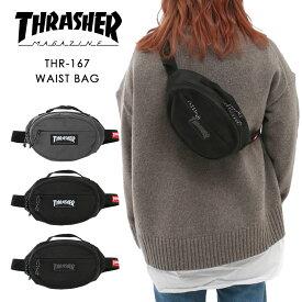 スラッシャー ウエストバッグ ウエストポーチ THRASHER ショルダーバッグ 斜めがけ ボディバッグ コンパクト 人気 ブランド メンズ レディース 男女兼用 撥水 スケーター フェス アウトドア THR-167