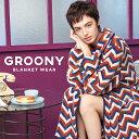 累計45万枚突破 楽天1位 着る毛布 毛布 グルーニー groony レディース メンズ かわいい おしゃれ ガウン あったかグッ…