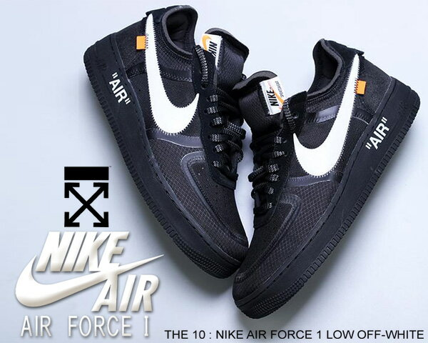 THE 10 : NIKE AIR FORCE 1 LOW OFF-WHITE blk/wht-cone-blk