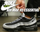 【ナイキ エア マックス 95】NIKE AIR MAX 95 ESSENTIAL blk/blk-wolf gray-cl gray