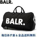 [全品送料無料] ボーラー BALR ダッフルバッグ B10031 ブラック U-Series Duffle Bag 鞄 ボストンバッグ トラベルバッ…