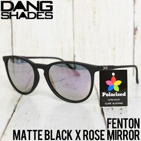 [クリックポスト対応] DANG SHADES ダンシェイディーズ FENTON SUNGLASSES 偏光サングラス MATTE BLACK X ROSE MIRROR