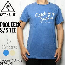 [クリックポスト対応] CATCH SURF キャッチサーフ POOL DECK S/S TEE 半袖Tシャツ A7TEE023