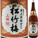 松竹梅 上撰 1.8L【清酒】<日本酒 ギフト プレゼント Gift 贈答品 内祝い お返し お酒 日本酒 1800 一升瓶>