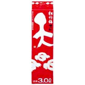 松竹梅 天(てん) パック 3L【清酒】<日本酒 ギフト プレゼント Gift 贈答品 内祝い お返し お酒 日本酒 紙パック>