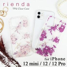 iPhone12 ケース iPhone12Pro ケース iPhone12mini ケース rienda 「花柄プリントTPUクリアケース」 リエンダ iphone ケース おしゃれ お洒落 かわいい 可愛い アイフォン 12 ミニ ケース 12 プロ スマホケース スリム 背面ケース フラワー 透明 ブランド ケース