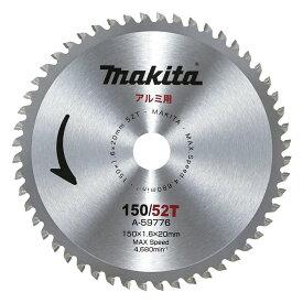 マキタ チップソー A-59776 150mm×52P アルミ用