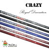 CRAZY crazy Royal Decoration shaft Flex (L, R3, R2, R, SR, S, SX, X, XX)