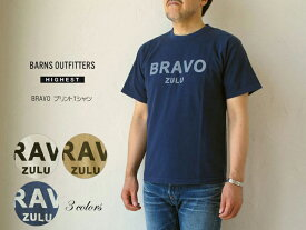 BARNS outfitters HIGHEST(メンズ・バーンズ) BRAVO プリントTシャツ