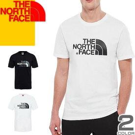 ノースフェイス THE NORTH FACE Tシャツ メンズ 半袖 ブランド 大きいサイズ クルーネック プリント ロゴ カジュアル アウトドア 黒 白 ブラック ホワイト EASY TEE T92TX3 [メール便発送]