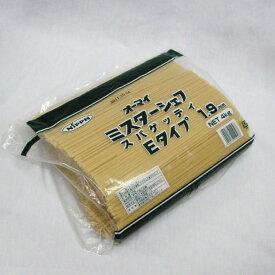 ニップン)オーマイ ミスターシェフ スパゲッティ E 1.9mm 4kg