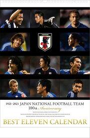 JFA創立100周年記念企画=1921-2021歴代日本代表 サッカー ベストイレブンカレンダー『2021年度版カレンダー』CL-754