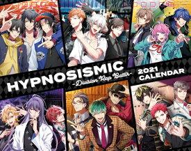 『ヒプノシスマイク -Division Rap Battle-』 2021年カレンダー 卓上サイズ