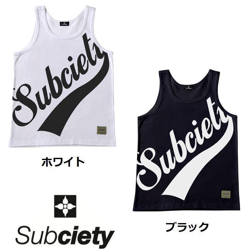 Subciety [サブサエティ] TANK TOP -LARGE GLORIOUS-[WHITE,BLACK] タンクトップ ラージグロリアス(ホワイト、ブラック) 10223