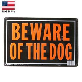 【猛犬注意】BEWARE OF THE DOG メタル看板(メタルプレート)【アメリカ製】