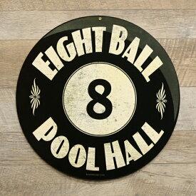 【ブリキ看板】EIGHT BALL POOL HALL 直径36cm 【ビリヤード 8ボール エイトボール プールホール インテリア雑貨 ガレージ おしゃれ】
