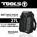TOOLS ツールス 27リットル ウエットバックパック リッチブラック ウェット用 バッグ ...