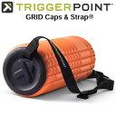 Trigger Point GRID Caps Strap トリガーポイント グリッド フォームローラー専用 キャップ ストラップ トリガーポイ…