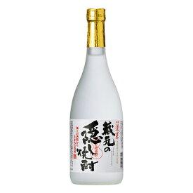 焼酎 飛騨 渡辺酒造 蓬莱 蔵元の隠し焼酎 720ml