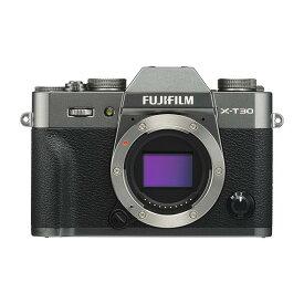 《新品》 FUJIFILM (フジフイルム) X-T30 ボディ チャコールシルバー【KK9N0D18P】