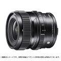 《新品》SIGMA(シグマ)C24mmF2DGDN(ソニーE用/フルサイズ対応)[Lens|交換レンズ]【KK9N0D18P】発売予定日:2020年9月24日