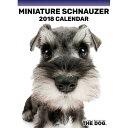 2018年度版 The DOG 卓上カレンダー ミニチュアシュナウザー .