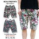 ショートパンツ 花柄 ショーツ ハーフパンツ ボトムス メンズ 半ズボン プリペラ リアルコンテンツ REALCONTENTS M L XL XXL ストリート系 ファッション