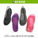 【正規品】※廃番のためお買い得crocs(クロックス)アドリナ3.0ミニウェッジレディースウィメンズadrina III mini wedge ladies w...