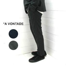 A VONTADE (アボンタージ) スリム イージー スラックス Slim Easy SlacksVTD-0291-PT アボンタージ パンツ a vontade ア ボンタージ パンツ メンズ パンツ 再入荷 送料無料 日本製 正規取扱店