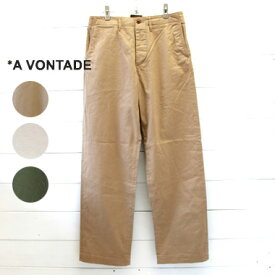 A VONTADE (アボンタージ) チノトラウザー ワイドフィット Type 45 Chino Trousers - Wide Fit -VTD-0340-PT メンズ パンツ チノパン ワイド a vontade 送料無料 日本製 正規取扱店