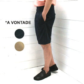 A VONTADE (アボンタージ) グルカショーツ Gurkha ShortsVTD-0386-ST パンツ ショートパンツ タック a vontade パンツ 送料無料 日本製 正規取扱店