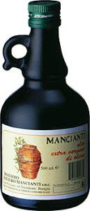 マンチャンティ エクストラ ヴァージン イタリア産オリーブオイル 250ml