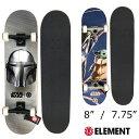 【30日はエントリーで最大P21倍】 ELEMENT エレメント×スターウォーズ コラボ コンプリートスケートボード 8インチ 7…