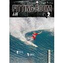 【スーパーセールエントリーでP最大31倍】フィッティングルーム2 FittingRoom2 JJF ジョンジョンフローレンス サーフィンDVD ショート…