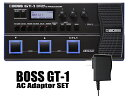 BOSS GT-1 + 純正ACアダプター「PSA-100S2」セット(新品)【送料無料】
