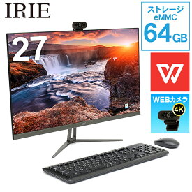 【クーポンで1万円OFF 5/9 20:00〜】【WEBカメラ付き】デスクトップパソコン Office付き 27インチ 一体型 Celeron 64GB 4GBメモリ WPS Office キーボード マウス IRIE FFF-ALPC2701