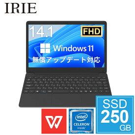 【クーポンで3000円OFF 5/9 20:00〜】ノートパソコン office付き 新品 SSD 14型 Webカメラ Windows10 Pro 軽量 14.1インチ WPS office Celeron 64GB + SSD 250GB メモリ 4GB フルHD ノートPC IRIE FFF-PC03B-WPS25SSD250