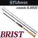 【5】【送料無料】Fishman(フィッシュマン) ブリスト [comodo 6.10XH] ベイトロッド /コモド 怪魚 釣り竿