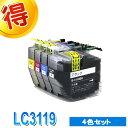 ブラザー プリンターインク LC3119 4色セット brother 互換インク カートリッジ LC3119-4PK 対応プリンター MFC-J6980CDW MFC-J6580CDW LC3117 のインク増量版 純正インクよりお得
