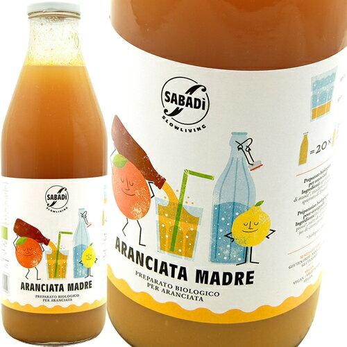 """ナチュラルオレンジソーダの素""""アランチャータ・マードレ""""(1,000ml)サバディSabadi Aranciata Madre 1,000ml"""