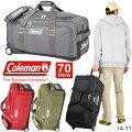 コールマンColemanボストンキャリー2輪全4色70リットルボストンバッグキャリーバッグ3WAY男子女子14-11