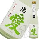 忠愛 純米酒 ひとごこち65% おりがらみ 720ml