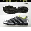サッカー/ターフシューズ【アディダス/adidas】エース 16.3 TF 人工芝用 (S31959)