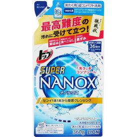 ライオン トップ スーパーNANOX つめかえ用 360g
