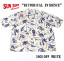"""SUN SURF サンサーフ RAYON S/S SPECIAL EDITION ALOHA BRAND""""HISTORICAL EVIDENCE"""" Style No.SS37574"""