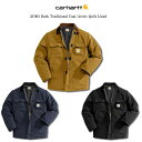 Carhartt(カーハート)#C003 ダックトラディショナルコート キルティングライニング/全3色 【送料無料】ワークジャケット ミリタリー…