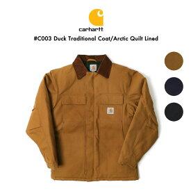 Carhartt カーハート #C003 ダックトラディショナルコート キルティングライニング ワークジャケット ミリタリージャケット ダックジャケット